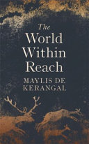 The World Within Reach