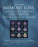 Memory Loss  Alzheimer s Disease  and Dementia E Book