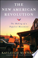 """The New American Revolution: The Making of a Populist Movement"" by Kayleigh McEnany"