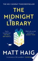 The Midnight Library  The No 1 Sunday Times bestseller and worldwide phenomenon Book PDF