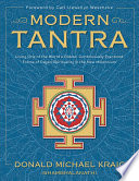 """Modern Tantra: Living One of the World's Oldest, Continuously Practiced Forms of Pagan Spirituality in the New Millennium"" by Donald Michael Kraig"