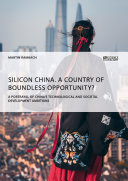 Silicon China. A country of boundless opportunity? Pdf
