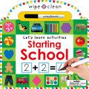 Wipe Clean  Starting School Book PDF