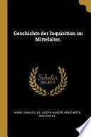 Geschichte der Inquisition Im Mittelalter