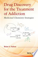 Drug Discovery For The Treatment Of Addiction Book PDF
