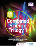 AQA GCSE  9 1  Combined Science Trilogy Student Book 1