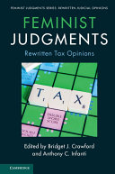 Feminist Judgments: Rewritten Tax Opinions
