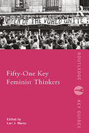 Fifty-One Key Feminist Thinkers