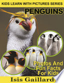 Penguins  Photos and Fun Facts for Kids