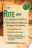 The Rite Way to Immortality
