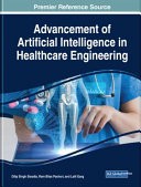 Advancement of Artificial Intelligence in Healthcare Engineering Book