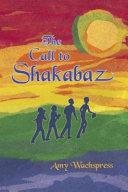 The Call to Shakabaz