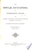 The Popular Encyclopedia Or Conversations Lexicon Book PDF