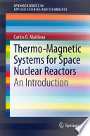Thermo Magnetic Systems For Space Nuclear Reactors Book PDF