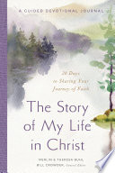 The Story of My Life in Christ