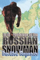 In the Footsteps of the Russian Snowman