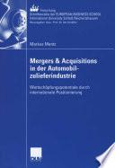 Mergers & Acquisitions in der Automobilzulieferindustrie