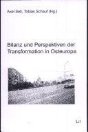 Bilanz und Perspektiven der Transformation in Osteuropa