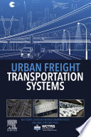 Urban Freight Transportation Systems