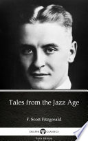 Tales from the Jazz Age by F  Scott Fitzgerald   Delphi Classics  Illustrated