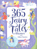 365 Fairytales, Rhymes, and Other Stories