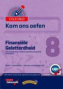 Books - Oxford Kom Ons Oefen Finansi�le Geletterdheid Vir Ekonomiese- En Bestuurswetenskappe Graad 8 Oefenboek | ISBN 9780190407834