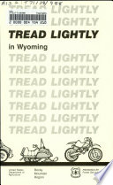 Tread Lightly In Wyoming