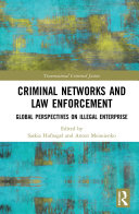 Criminal Networks and Law Enforcement