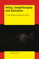 Policy  Geophilosophy and Education