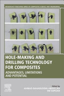 Hole Making and Drilling Technology for Composites
