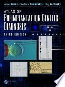 Atlas of Preimplantation Genetic Diagnosis  Third Edition