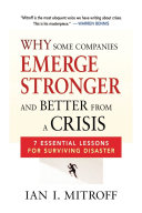 Why Some Companies Emerge Stronger and Better from a Crisis