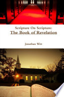 Scripture On Scripture The Book Of Revelation