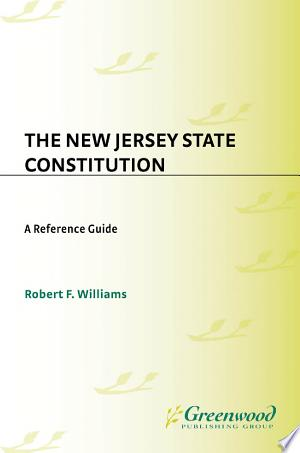 Download The New Jersey State Constitution Free Books - Get Bestseller Books For Free