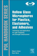 Hollow Glass Microspheres for Plastics  Elastomers  and Adhesives Compounds Book