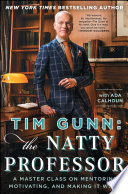 Tim Gunn  The Natty Professor