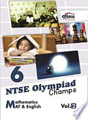 NTSE-NMMS/ OLYMPIADS Champs Class 6 Mathematics/ Mental Ability/ English Vol 2