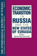 Economic Transition in Russia and the New States of Eurasia