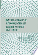 Practical Approaches to Method Validation and Essential Instrument Qualification Book