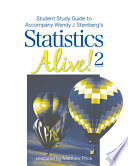 Student Study Guide to Accompany Statistics Alive  2e by Wendy J  Steinberg