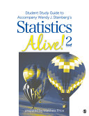Student Study Guide to Accompany Statistics Alive! 2e by Wendy J. Steinberg