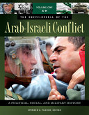 The Encyclopedia Of The Arab Israeli Conflict
