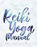 Bright Star Woman Reiki Yoga Manual Pdf/ePub eBook