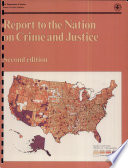 Report to the Nation on Crime and Justice