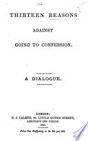 Thirteen Reasons against going to Confession  A dialogue