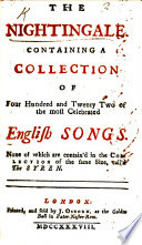 The Nightingale  Containing a Collection of Four Hundred and Twenty Two of the Most Celebrated English Songs  Etc