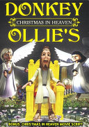 Christmas in Heaven Comic Book with Movie Script -Donkey Ollie