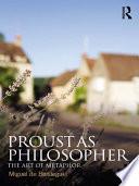 Proust as Philosopher
