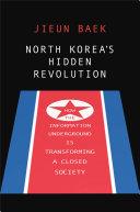 North Korea's Hidden Revolution Book