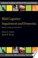 Mild Cognitive Impairment And Dementia